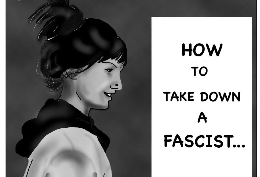 How To Take Down A Facist